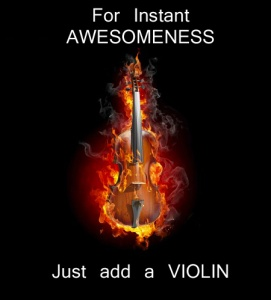 Violin Awesomness
